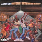Camp-Lo - Uptown Saturday Night